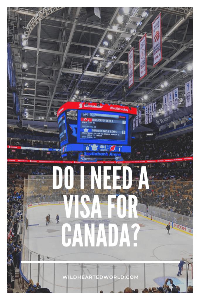 Do I need a visa for Canada blog graphic.