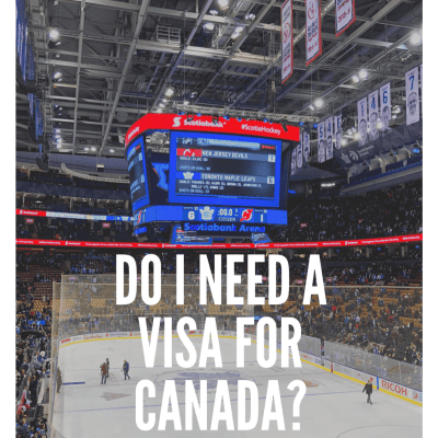 Do I need a Visa for Canada?