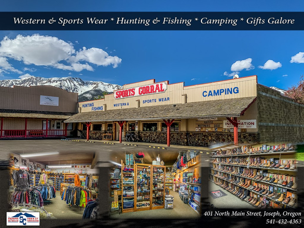The Sports Corral in Joseph, Oregon. Western & Sports Wear * Hunting & Fishing * Camping * Gifts Galore