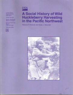 A Social History of Wild Huckleberry Harvesting in the Pacific Northwest