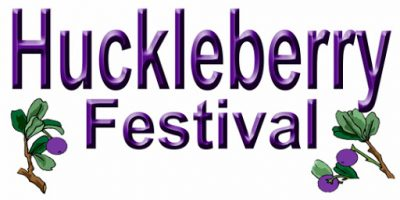 Huckleberry Festivals are Back!