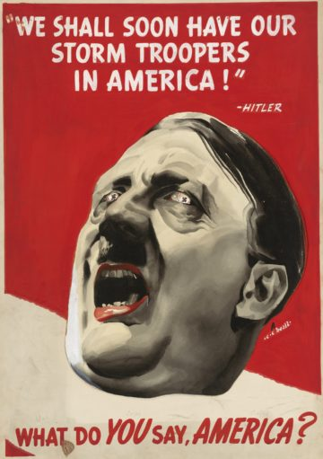 We shall soon have our storm troopers in America Hitler U.S. anti-Nazi propaganda poster world war 2