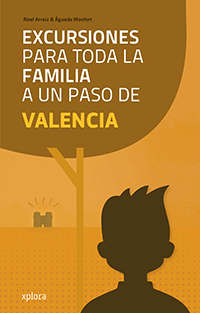 Excursiones con niños en valencia