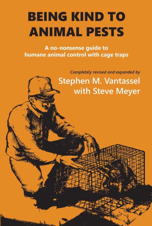 Being Kind to Animal Pests, 2nd ed.