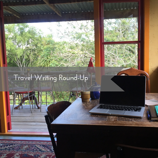 Travel Writing Round-Up