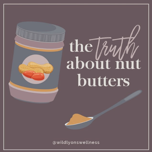 The Truth About Nut Butters