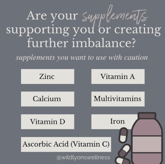 Are Your Supplements Supporting You Or Creating Further Imbalance?