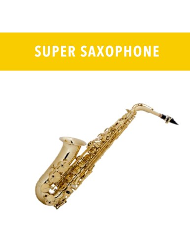 Super Saxophone