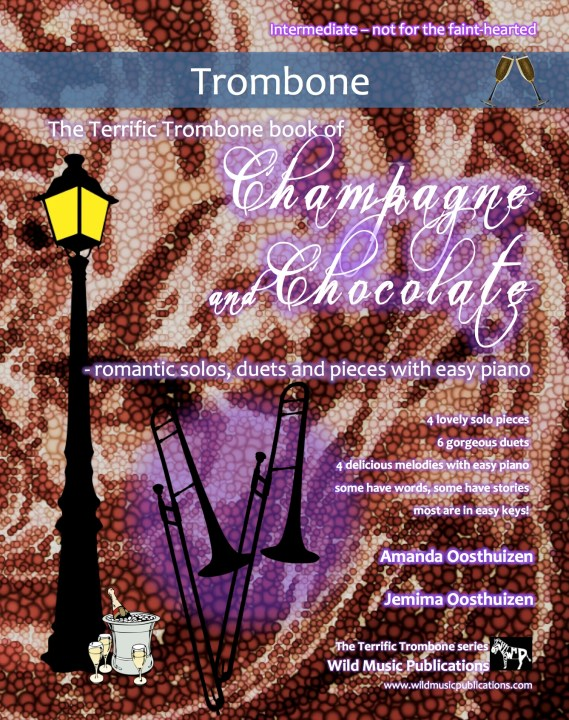 The Terrific Trombone book of Champagne and Chocolate