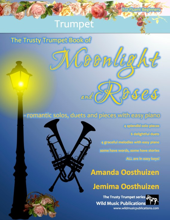 The Trusty Trumpet Book of Moonlight and Roses