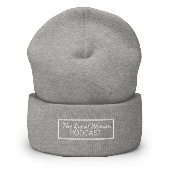 The Rural Woman Podcast Toque Grey
