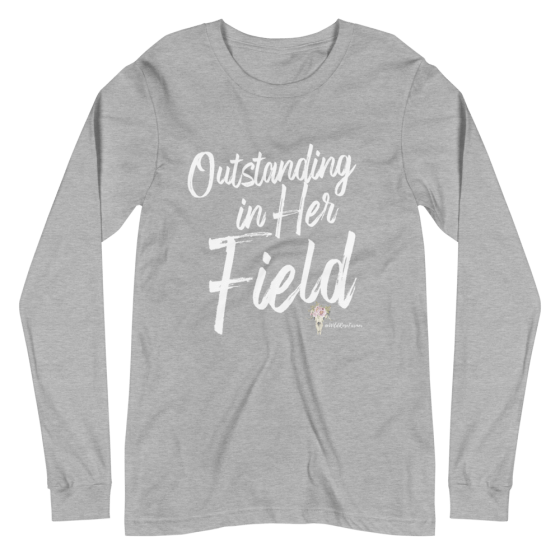Outstanding In Her Field Unisex long sleeve Athletic Heather