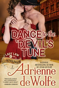 Historical Romance, Western Romance, Adrienne deWolfe, Lady Law and the Gunslinger, Devil in Texas, Devil Plays with Fire