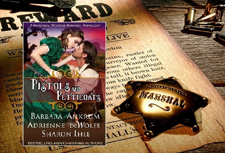 Pistols and Petticoats, anthology, novella, Historical Romance, Western Romance, Romantic Suspense, Dance to the Devil's Tune, Devil Plays with Fire, Devil in Texas, Sharon Ihle, Barbara Ankrum