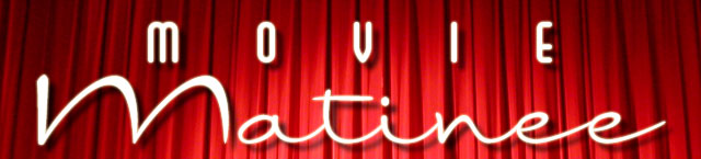 movie-matinee-header