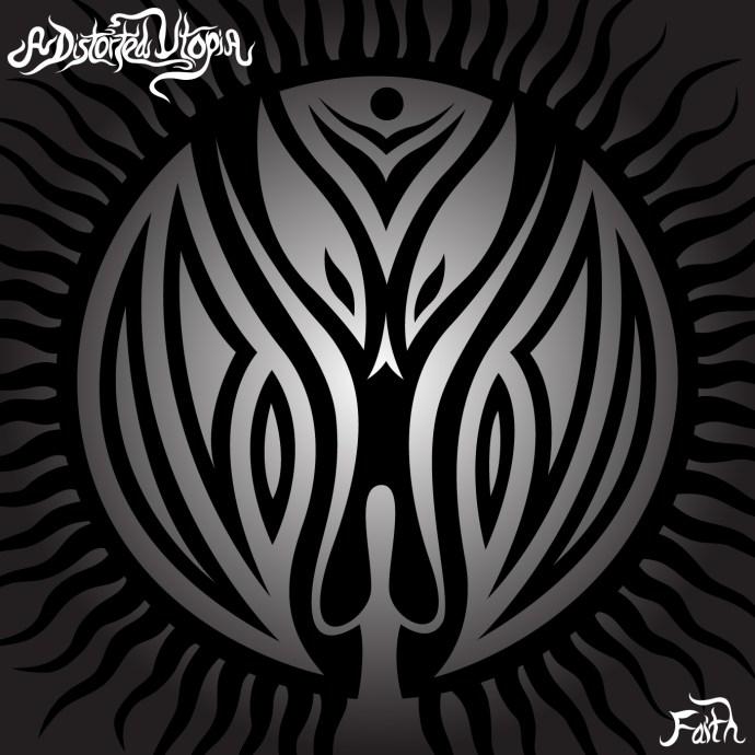 A Distorted Utopia - Faith EP