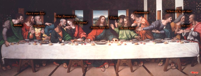 Rolo Last Supper