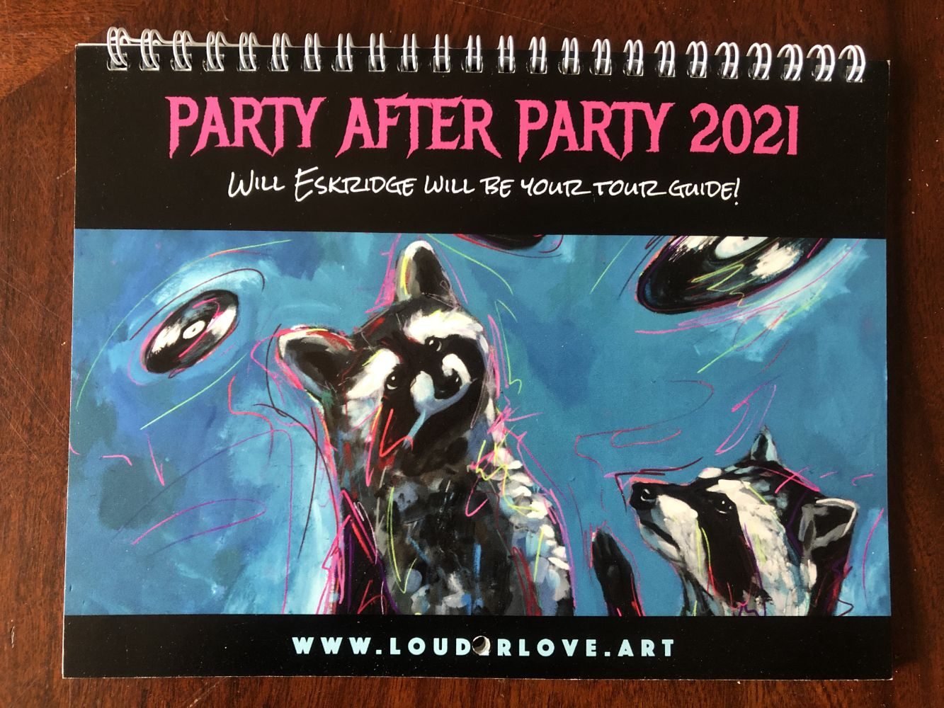 2021 Calendar Party After Party Will Eskridge