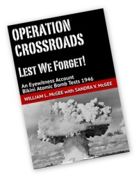 Cover of Operation Crossroads, Lest We Forget!