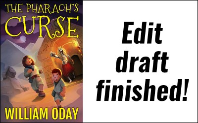 The edit draft of The Pharaoh's Curse is complete!