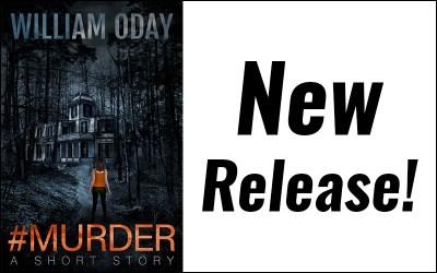 #MURDER, a new short story release!