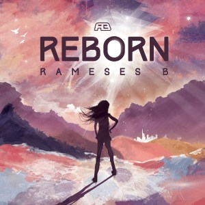 Rameses B - Reborn - Reborn Cover