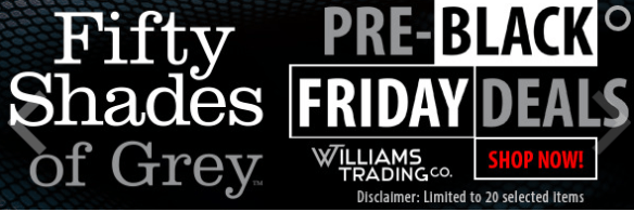 black friday williams trading co fifty shades of grey