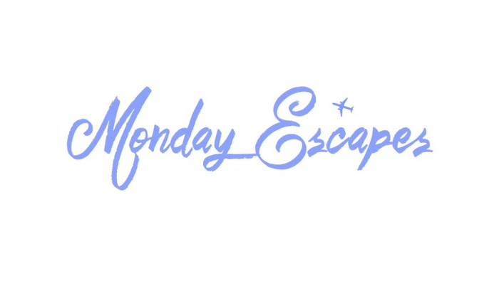 Monday Escapes