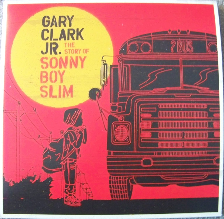 Gary Clark Jr The Story of Sonny Boy Slim cover art