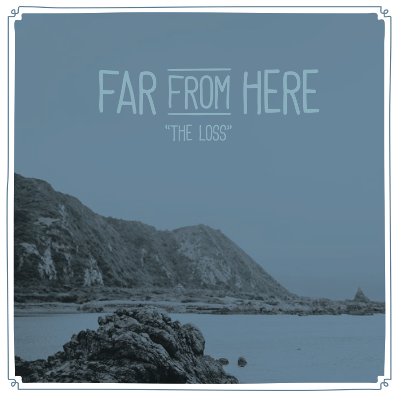 Far From Here The Loss cover