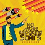 Album Review: Undersound – No More Shooting Stars