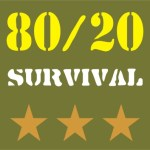 Survival Mentality: How the numbers 80 and 20 can help save your life.