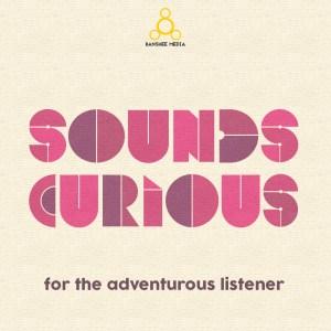 Sounds curious podcast title