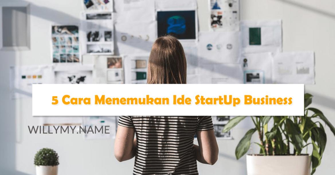 5 Cara Mendapatkan Ide StartUp Business