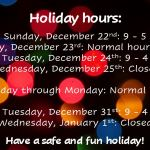 Our holiday hours!