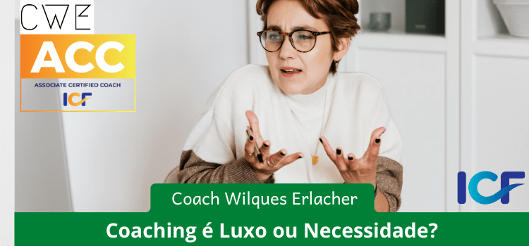 Coaching é Luxo ou Necessidade?