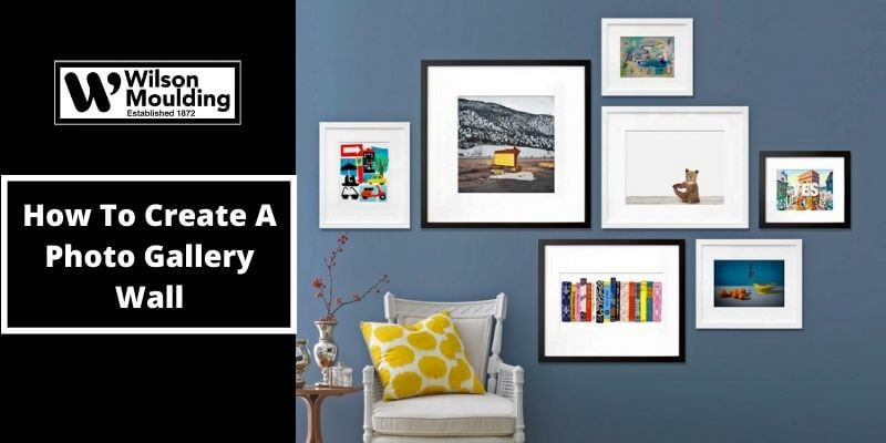 How To Create A Photo Gallery Wall