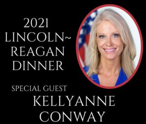 The Hays County Fund-raiser, the Lincoln-Reagan Dinner will be April 29th. Kellyanne Conway will be the speaker.
