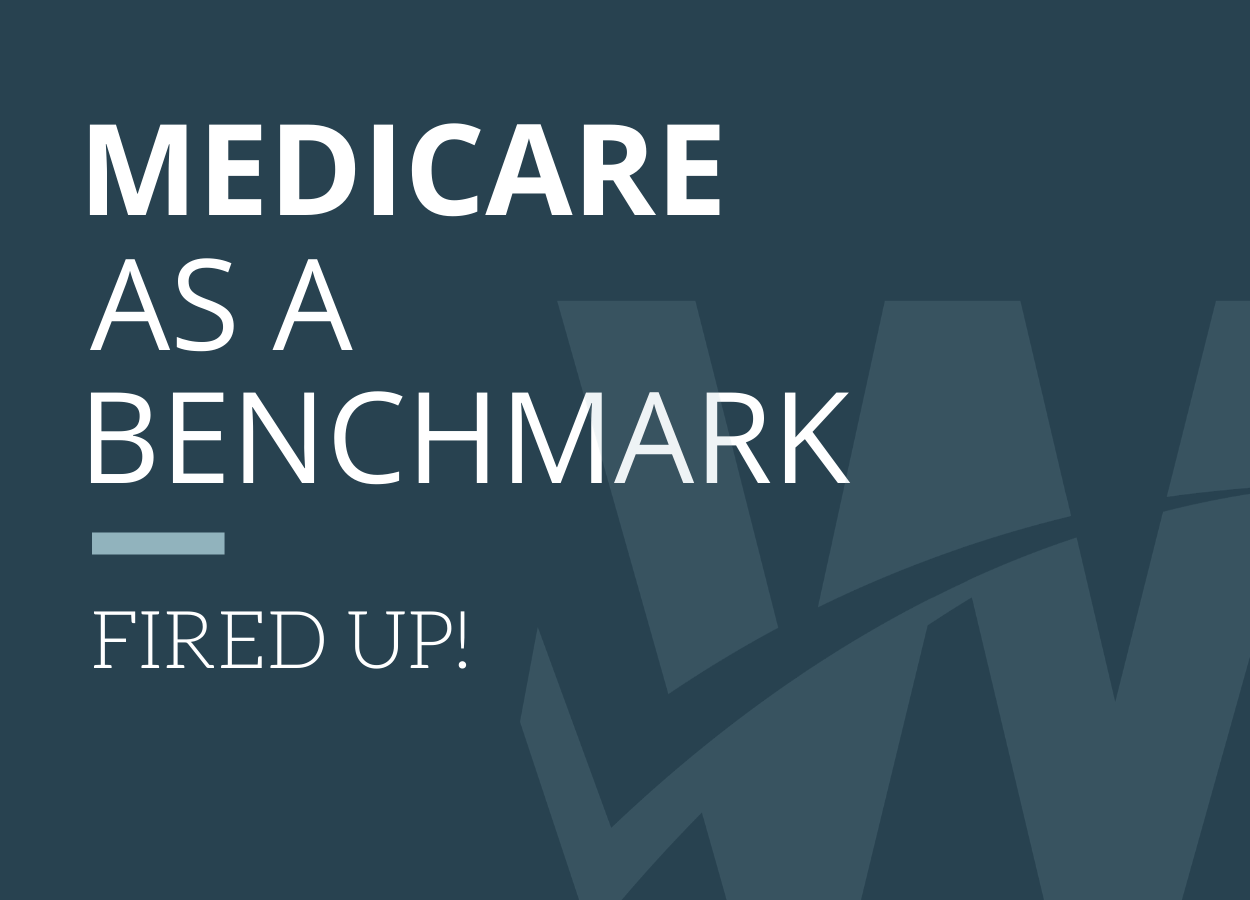 Why Medicare is a Good Benchmark for Reference Based Pricing