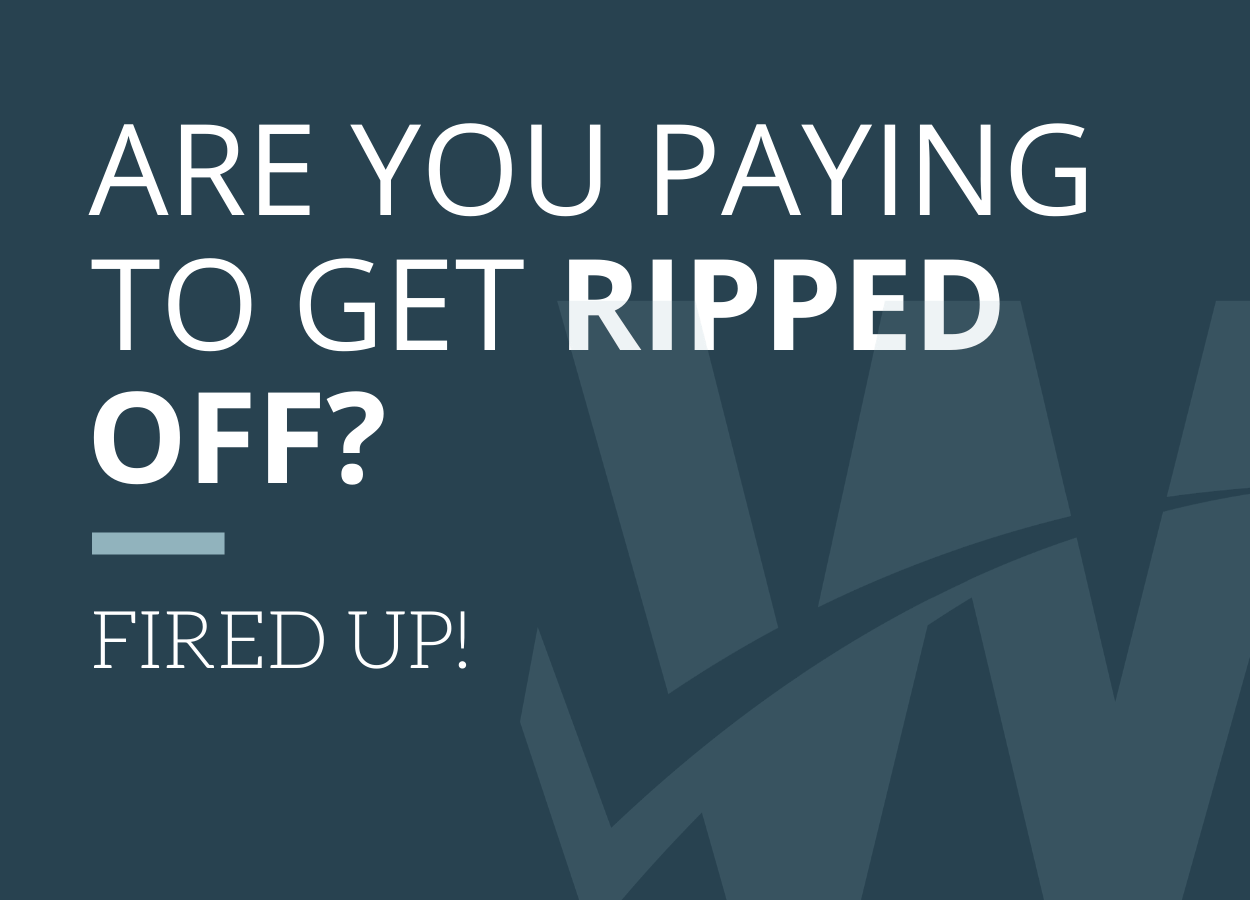 Are You Paying to Get Ripped Off?