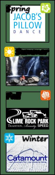 Jacob's Pillow Dance, Bash Bish Falls State Park, Lime Rock Racing/Lime Rock Park, Catamount Ski