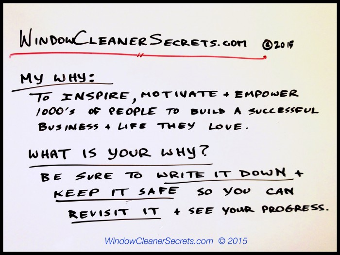 WindowCleanerSecrets.com My WHY