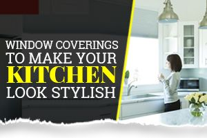 kitchen window coverings renovation budget stylish covering ideas for your treatments toronto