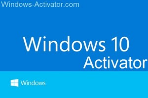 Best Windows 10 Activator Download - Windows Activator 2021