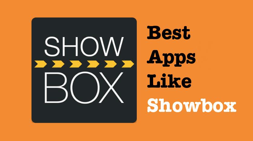 best apps like showbox