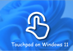 How to enable or disable touchpad on windows 11