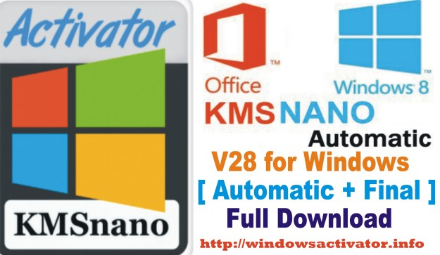 KMSnano Activator Latest 2019 | Office and Windows Activator