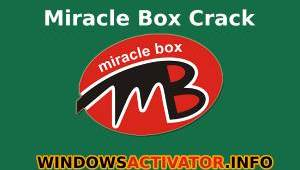 Miracle Box Crack - Download Miricle New Setup (Latest 2019)