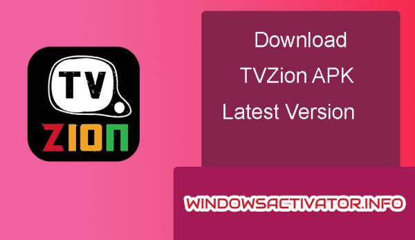 TVZion - Free Download TV Zion APK Latest Version 2019 | Website