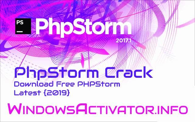 PhpStorm Crack - Download Free PHPStorm Jetbrains Latest {2019}